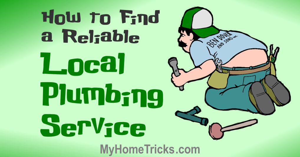 How to Find a Reliable Local Plumbing Service