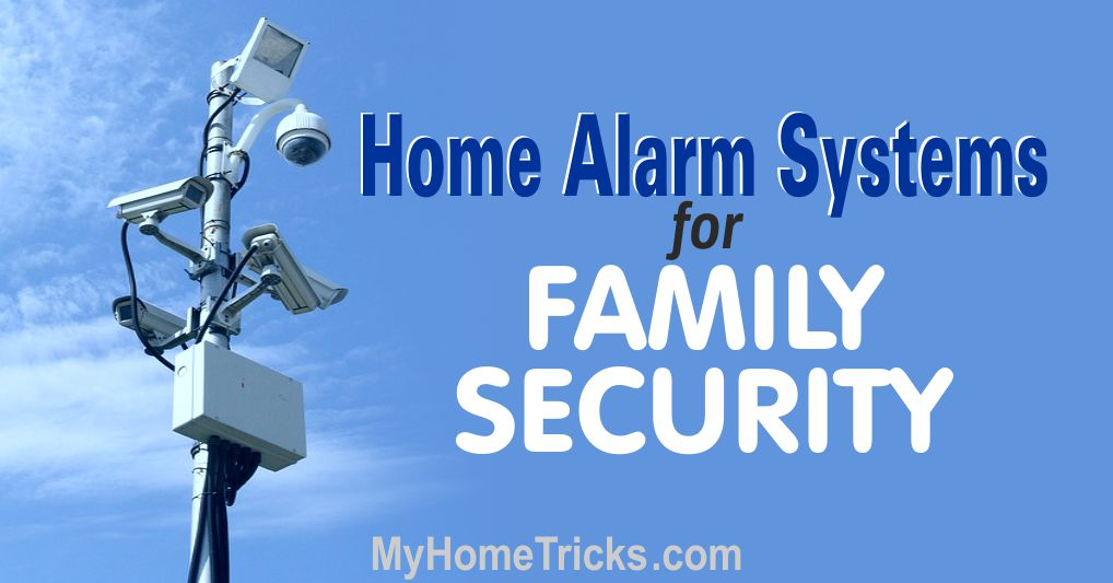 Home Alarm Systems for Family Security