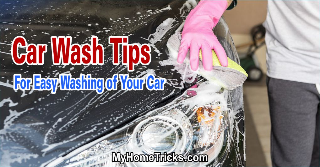 Easy Car Wash Tips