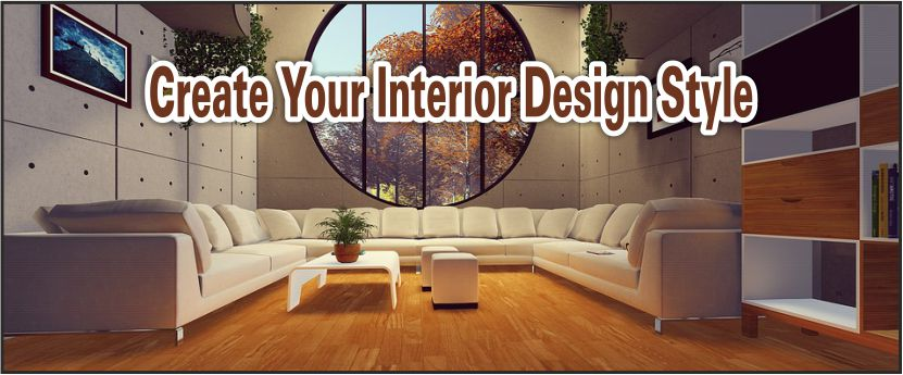 Create Interior Design Styles