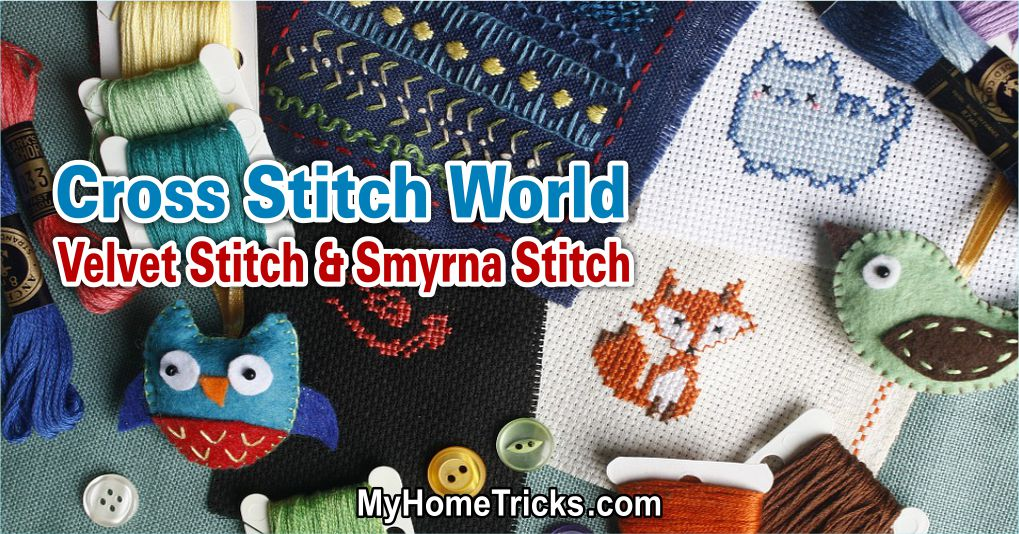 Cross Stitch World – Velvet Stitch & Smyrna Stitch