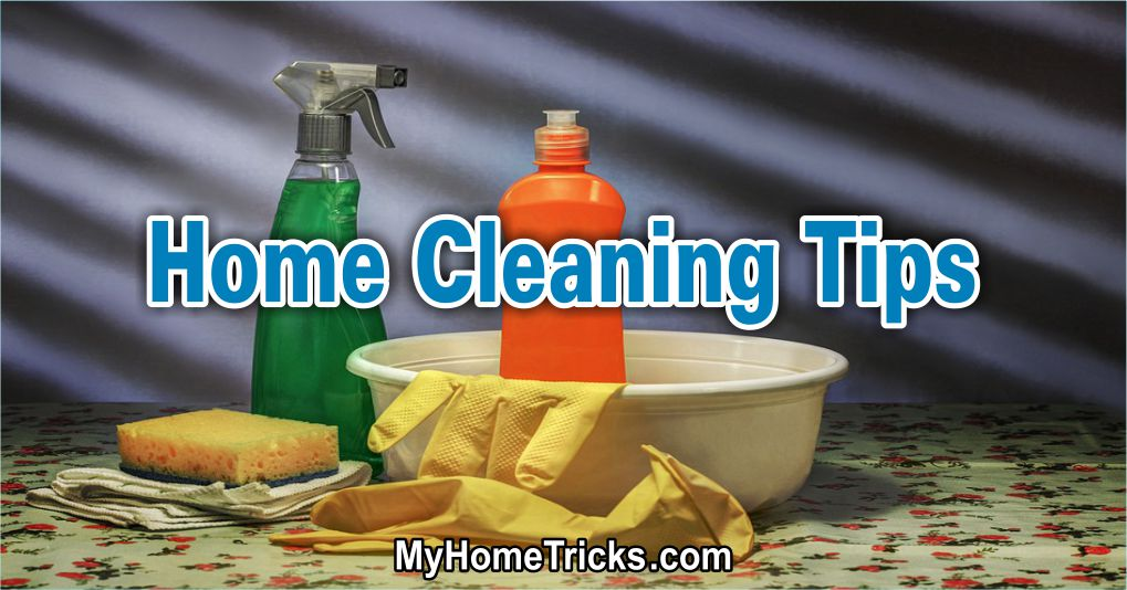 What's The General Cleaning Tips for Home Cleaning?