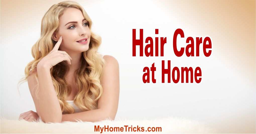 Hair Care at Home