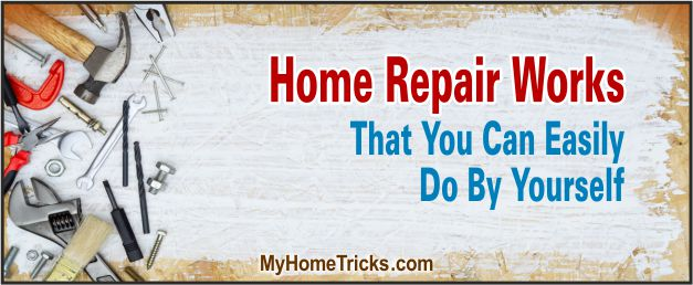 home-repair-works-you-can-easily-do-yourself-3