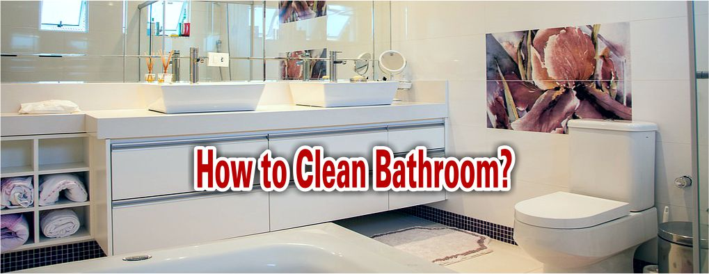 How to Clean Bathroom Tips 2