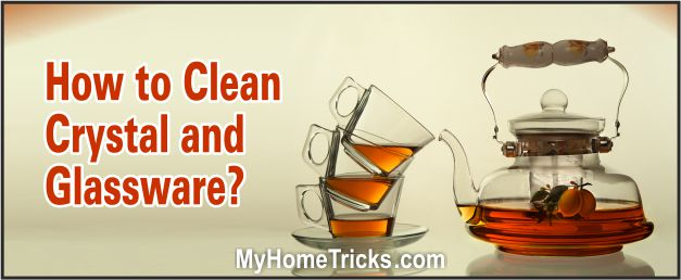 How To Clean Crystal