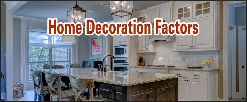 home decoration factors