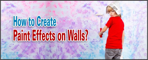 how to create paint effects on walls