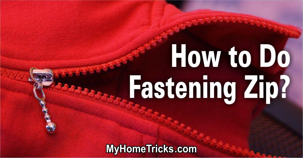 Fastening Zip