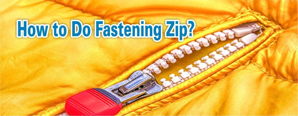 Fastening Zip 2