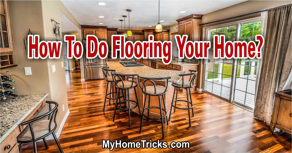 Flooring Your Home 1
