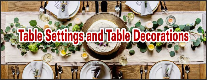 table setting and table decorating