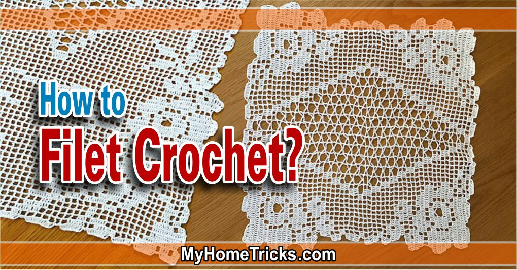 How to Filet Crochet?