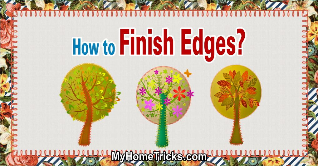 Finish Edges