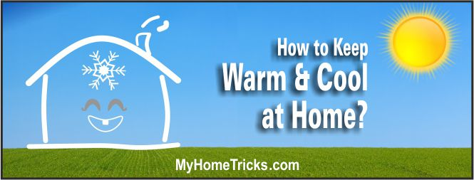 keep cool and warm at home