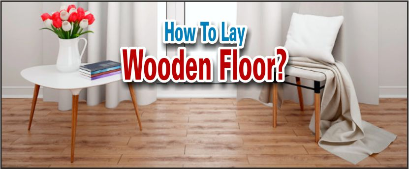 wooden floor laying