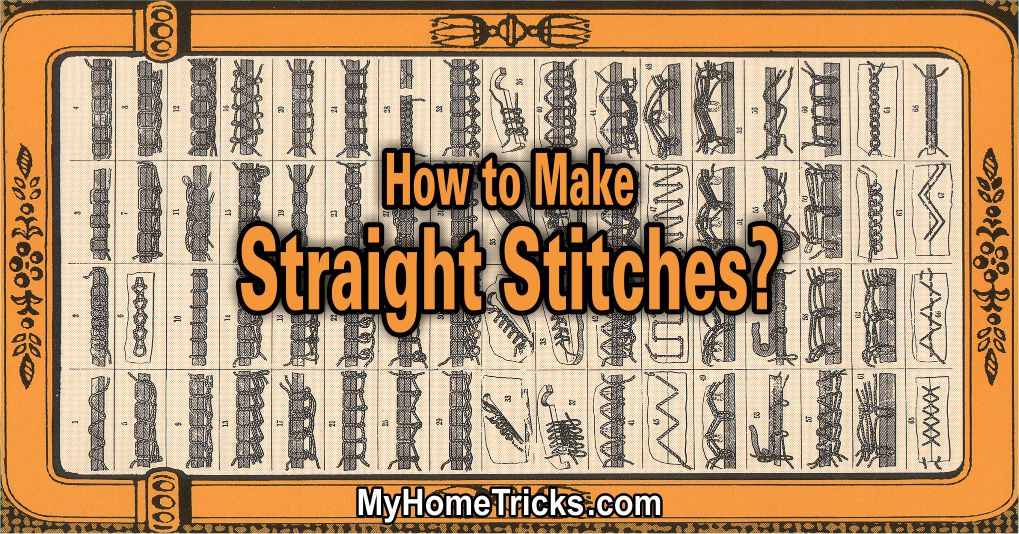 How to Make Straight Stitches?