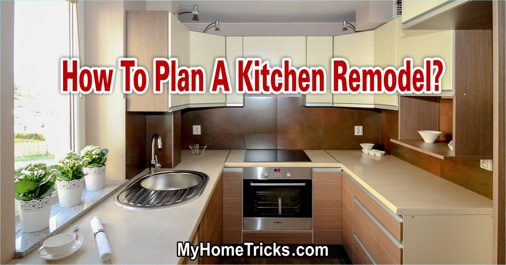 How To Plan A Kitchen Remodel 1