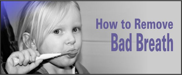 removing bad breath
