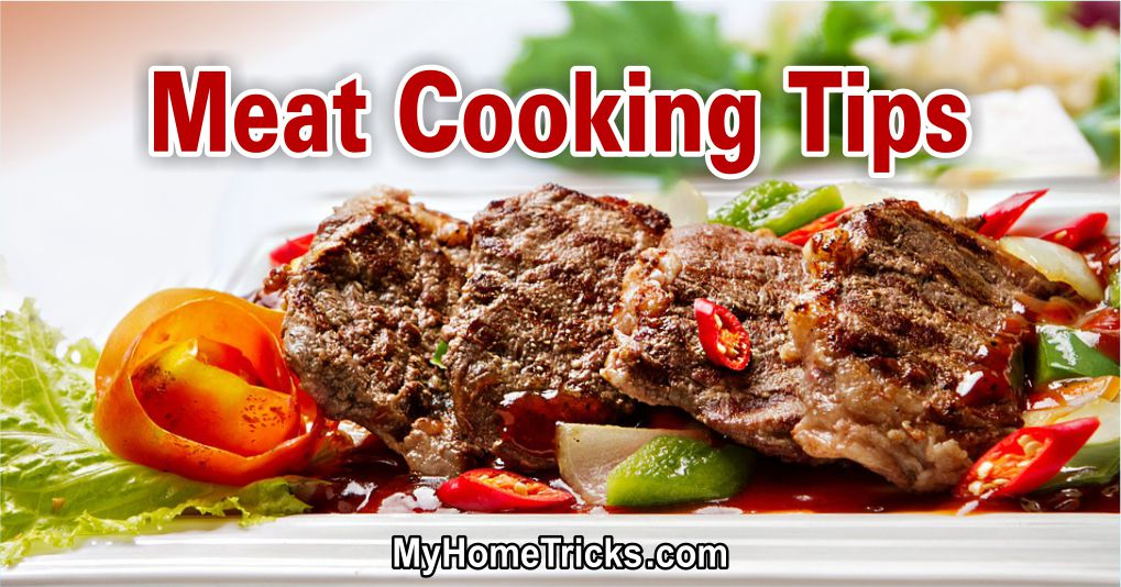 Meat Cooking Tips