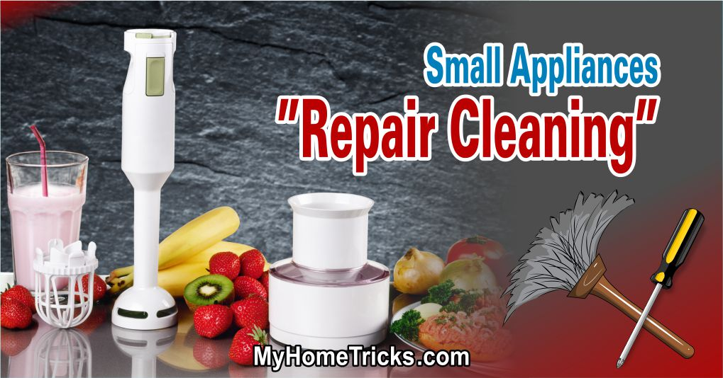 Small Appliances Repair Cleaning