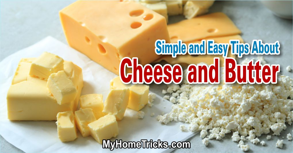 Simple and Easy Tips About Cheese and Butter
