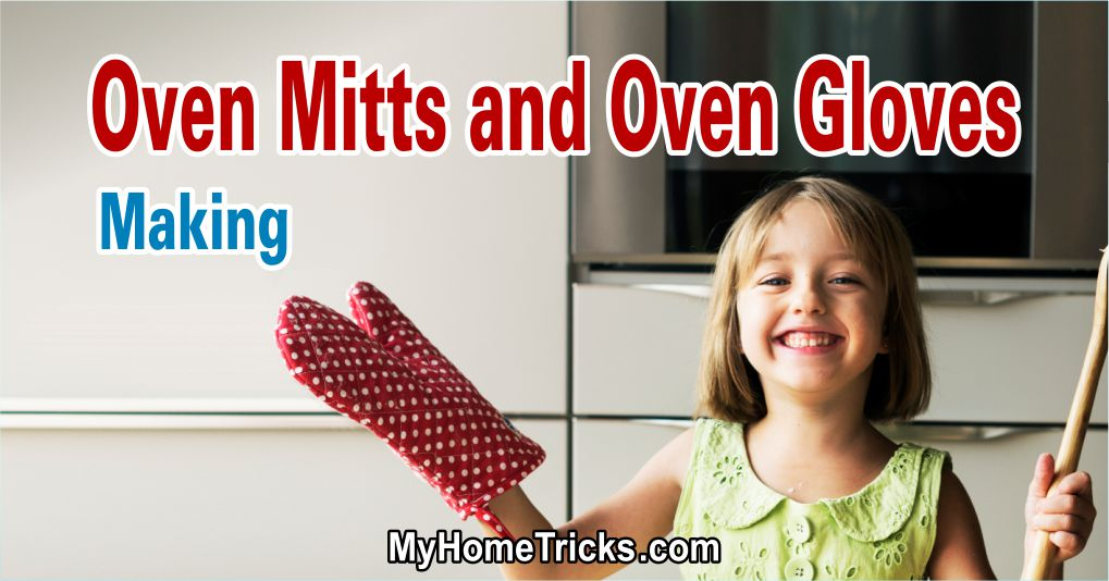 We Are Making Oven Mitts and Oven Gloves