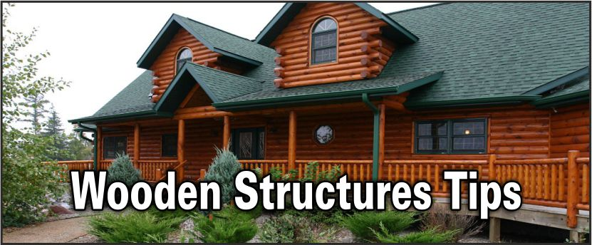 tips on wooden structures